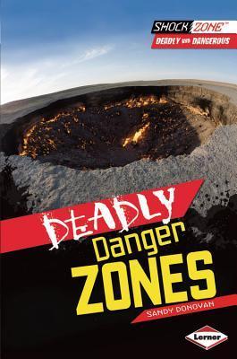 Deadly Danger Zones Sandy Donovan