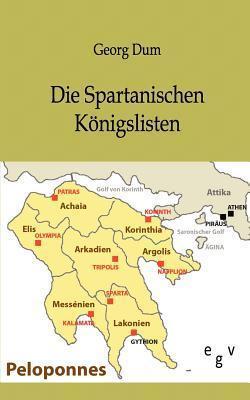 Die Spartanischen K Nigslisten  by  Georg Dum