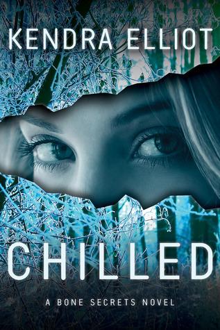 Chilled (Bone Secrets, #2) Kendra Elliot