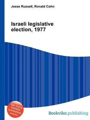 Israeli Legislative Election, 1977 Jesse Russell