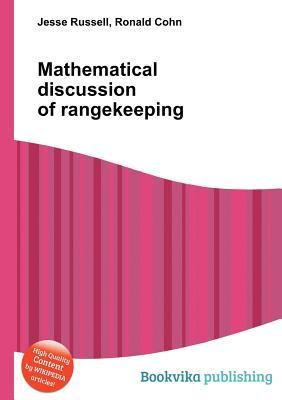 Mathematical Discussion of Rangekeeping  by  Jesse Russell