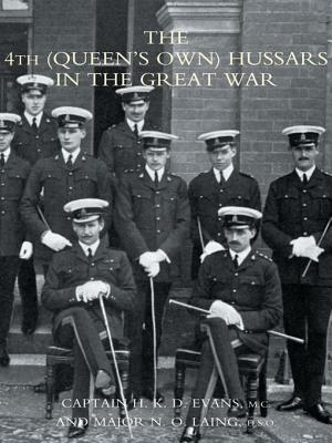 The 4th (Queens Own) Hussars in the Great War  by  H.K.D. Evans