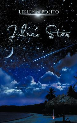 Julies Star: Shooting Star Series Book 1  by  Lesley Esposito