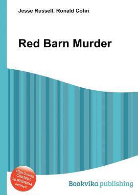 Red Barn Murder Jesse Russell