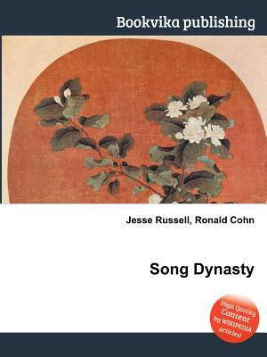 Song Dynasty  by  Jesse Russell