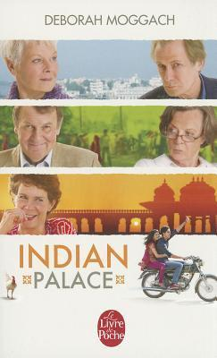 Indian Palace / Ces Petites Choses  by  Deborah Moggach