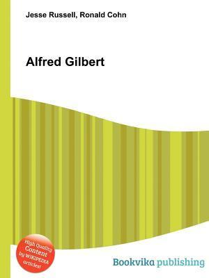 Alfred Gilbert  by  Jesse Russell