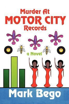 Murder at Motor City Records  by  Mark Bego