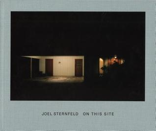 On This Site: Landscape in Memorian  by  Joel Sternfeld