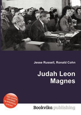 Judah Leon Magnes Jesse Russell