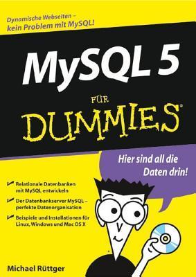 MySQL Fur Dummies  by  M. Ruttger