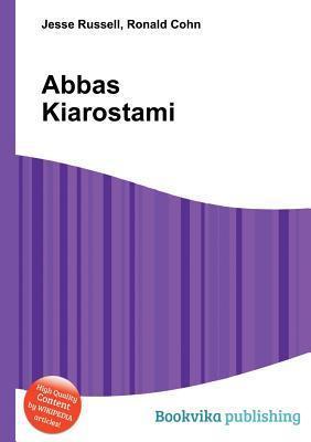 Abbas Kiarostami Jesse Russell