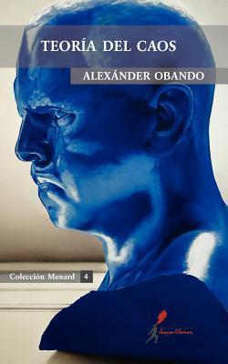 Teoría del caos Alexánder Obando