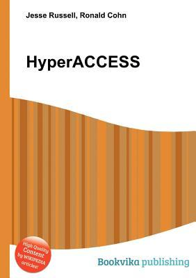 Hyperaccess  by  Jesse Russell
