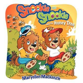 Sneekie and Snookie: And the Honey Tree Maryellen Mackenzie