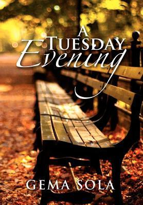 A Tuesday Evening  by  Gema Sola