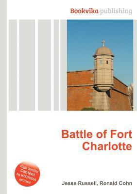 Battle of Fort Charlotte Jesse Russell