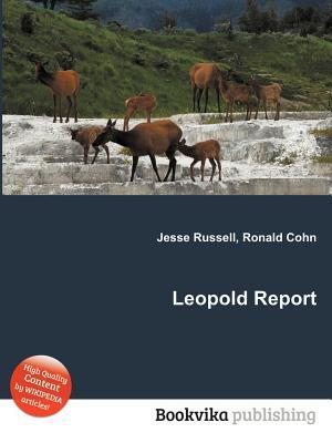 Leopold Report  by  Jesse Russell