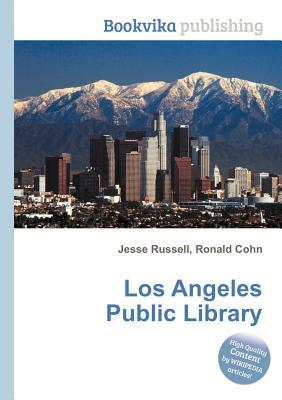 Los Angeles Public Library  by  Jesse Russell