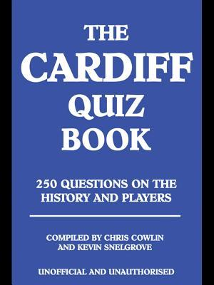 The Cardiff Quiz Book Chris Cowlin