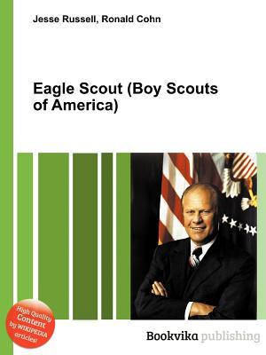 Eagle Scout  by  Jesse Russell