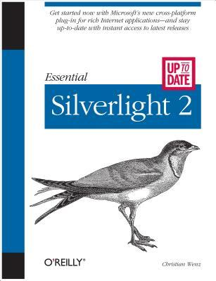 Essential Silverlight 2 Up-To-Date Christian Wenz