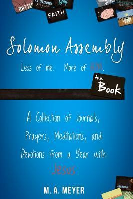 Solomon Assembly: The Book  by  M.A. Meyer