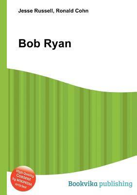 Bob Ryan  by  Jesse Russell