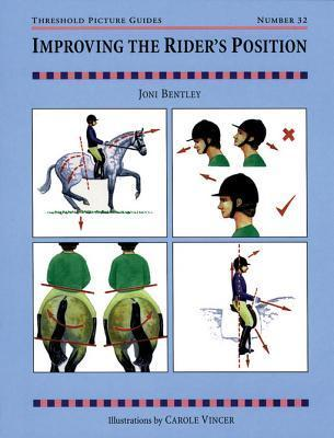 Improving the Riders Position  by  Joni Bentley