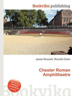 Chester Roman Amphitheatre  by  Jesse Russell