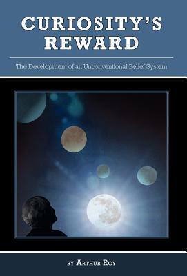 Curiositys Reward Arthur Roy