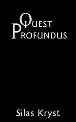 Quest Profundus Silas Kryst