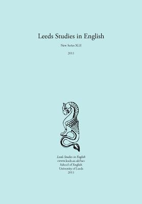 Leeds Studies in English 2011  by  Alaric Hall