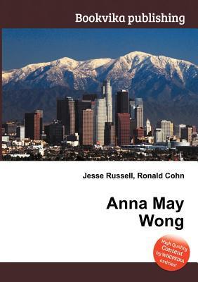 Anna May Wong Jesse Russell