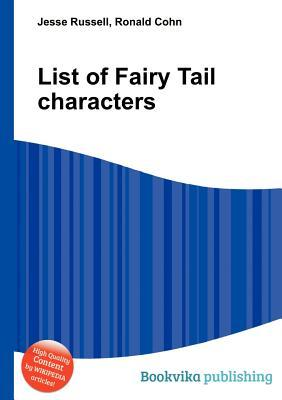 List of Fairy Tail Characters  by  Jesse Russell