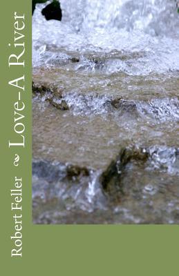 Love-A River Robert Feller