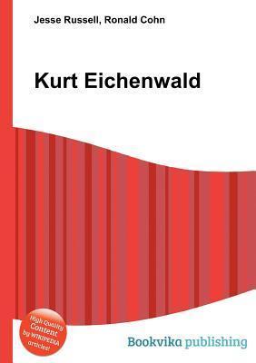 Kurt Eichenwald  by  Jesse Russell