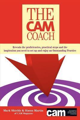 The CAM Coach Mark Shields