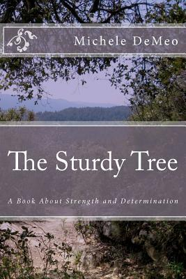 The Sturdy Tree Michele DeMeo