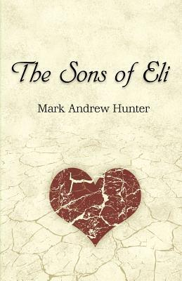 The Sons of Eli Mark Andrew Hunter