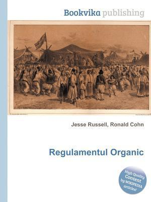 Regulamentul Organic  by  Jesse Russell