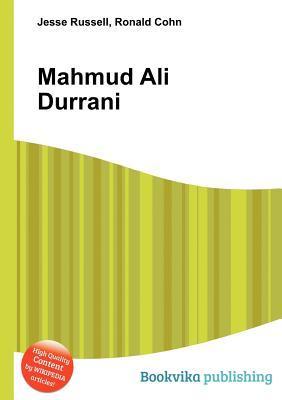 Mahmud Ali Durrani  by  Jesse Russell