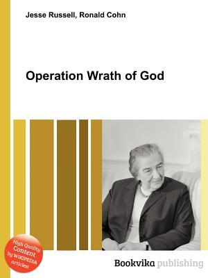 Operation Wrath of God Jesse Russell