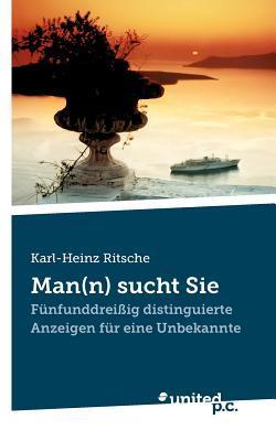Man(n) Sucht Sie Karl-Heinz Ritsche