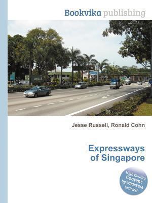 Expressways of Singapore Jesse Russell