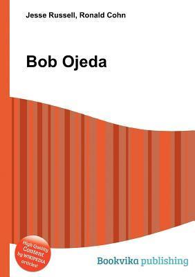 Bob Ojeda  by  Jesse Russell