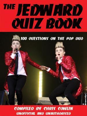 The Jedward Quiz Book Chris Cowlin