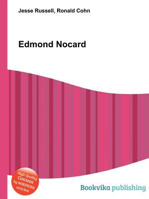 Edmond Nocard Jesse Russell