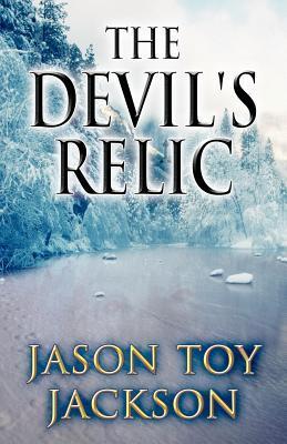 The Devils Relic Jason Toy Jackson
