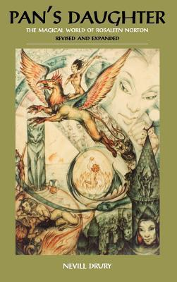 Pan's Daughter: the magical world of Rosaleen Norton  by  Nevill Drury